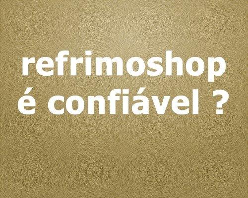 refrimoshop-confiavel